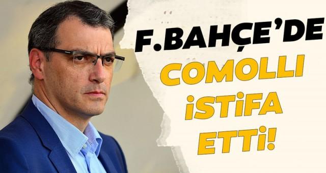 Fenerbahçe'de Comolli İstifa Etti