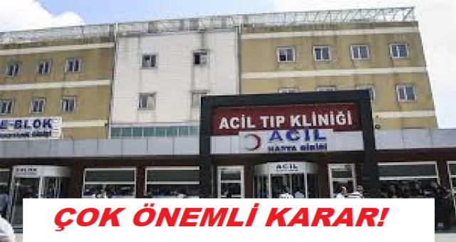 Hastaneler ile ilgili çok önemli karar! Resmi Gazete'de yayımlandı.