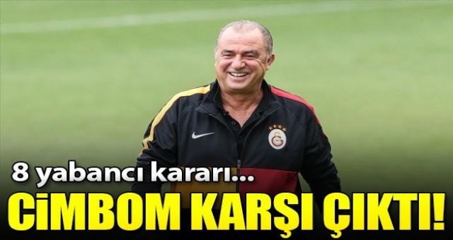 8 yabancı isteğine Galatasaray karşı çıktı