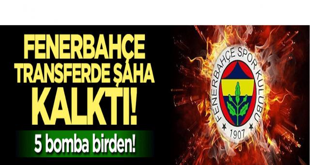Fenerbahçe transferde şaha kalktı... 5 bomba birden!