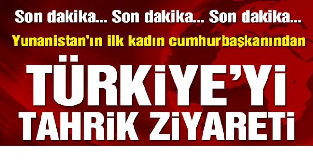 Yunanistan Cumhurbaşkanı'ndan Türkiye'ye tahrik