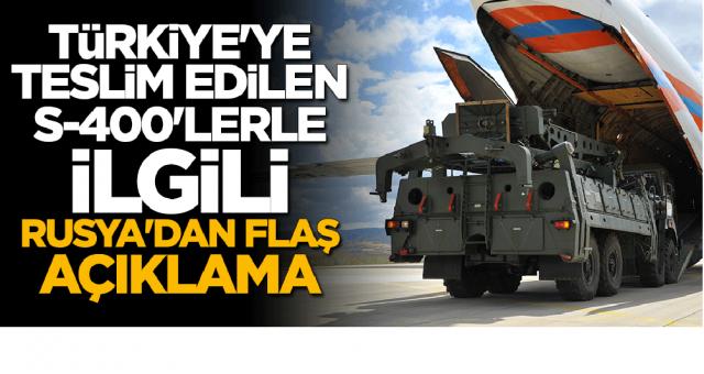 Rusya: Türkiye'ye teslim edilen S-400'lerin izinsiz ihraç edilmesi mümkün değil