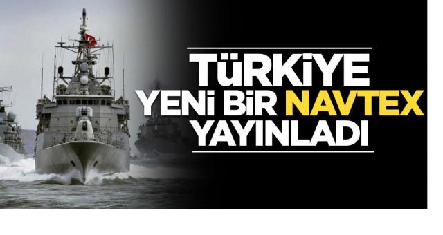 Türkiye'den Tüm Dünya'ya inat yeni bir NAVTEX Yayınladı