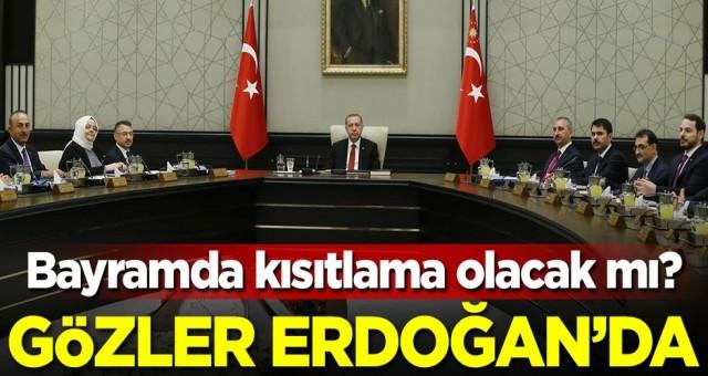 Kabine toplantısı başladı gözler Cumhurbaşkanı Erdoğan da