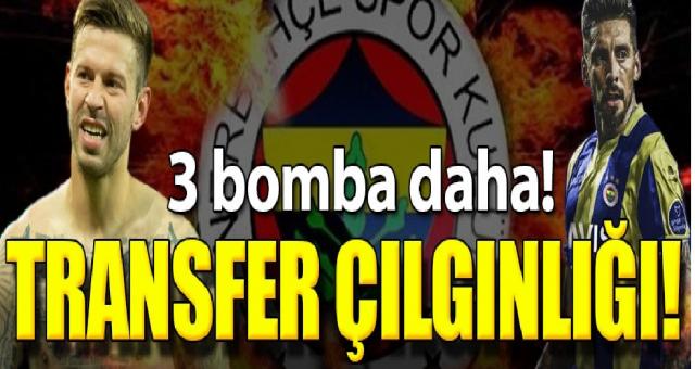 Fenerbahçe'den transfer çılgınlığı! 3 bomba daha...