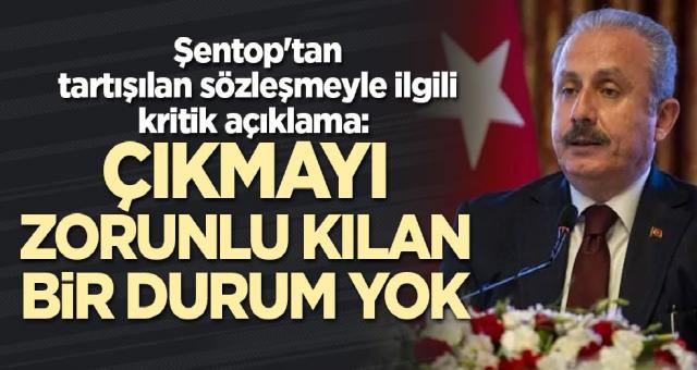 İstanbul Sözleşmesine bir destek te Meclis Başkanı Şentop'tan geldi