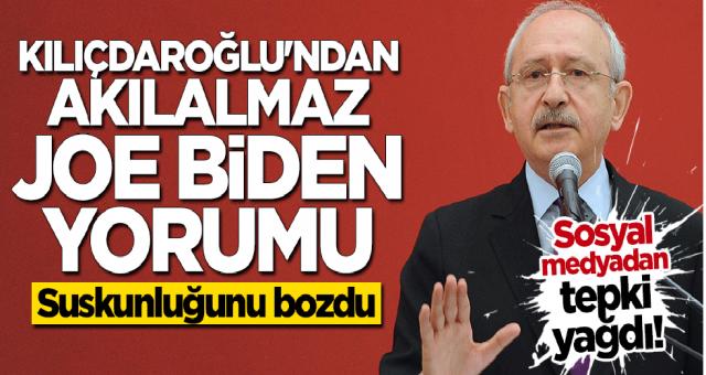 Kemal Kılıçdaroğlu'ndan Ağa Babası Joe Biden'a Akıl almaz destek