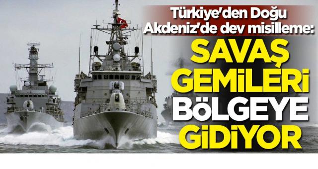 Türkiye Savaş Gemilerini Yolladı BAE ve Yunanistan'ın etekleri tutuştu