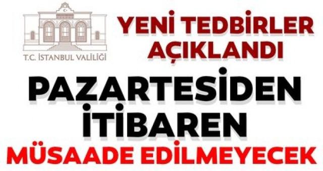 Son dakika: İstanbul Valiliği'nden flaş coronavirüs tedbiri açıklaması! Pazartesiden itibaren müsaade edilmeyecek