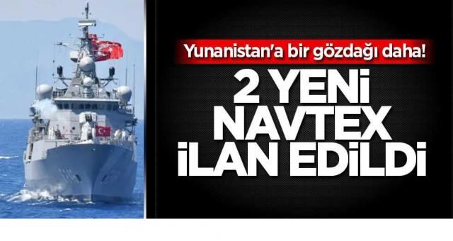 Yunanistan'a bir gözdağı daha! Türkiye 2 yeni Navtex birden ilan etti