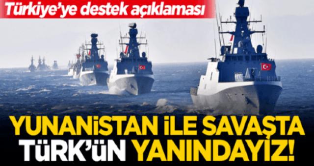 Böyle destek verdiler: Yunanistan ile savaşırsa Türk'ün yanında oluruz
