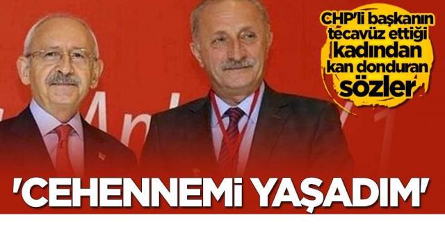 CHP'li Deniz Atabay'ın tecavüz ettiği kadından kan donduran sözler: Cehennemi yaşadım