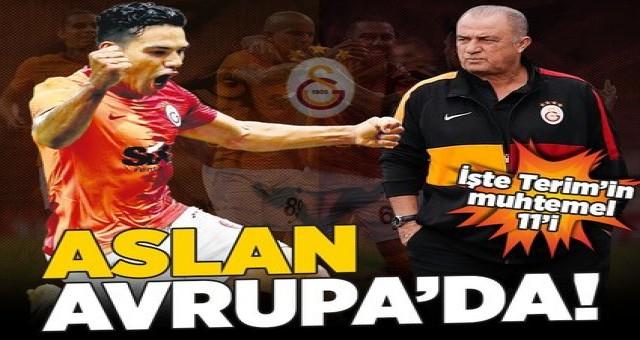 Galatasaray'ın Avrupa macerası başlıyor! İşte Fatih Terim'in muhtemel 11'i.