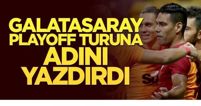 Galatasaray playoff turuna adını yazdırdı