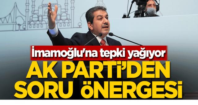 İmamoğlu'na tepki yağıyor! AK Parti'den soru önergesi
