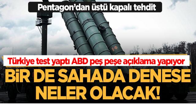 Türkiye'nin testi ABD'yi telaşlandırdı! Pentagon'dan S-400 açıklaması