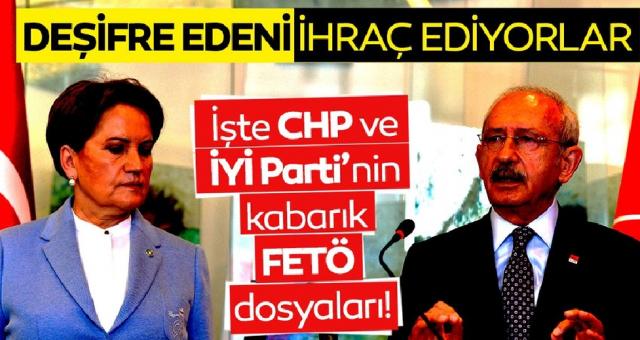 Ümit Özdağ'ın itirafıyla tekrar gündeme geldi! İşte CHP ve İYİ Parti'nin kabarık FETÖ dosyaları