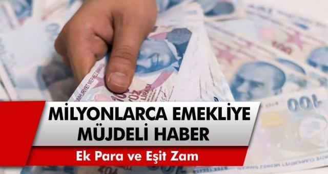 Milyonlarca Emekliye Müjdeli Haber: Ek para ve eşit zam görüşülüyor, vatandaşlar mutlu!