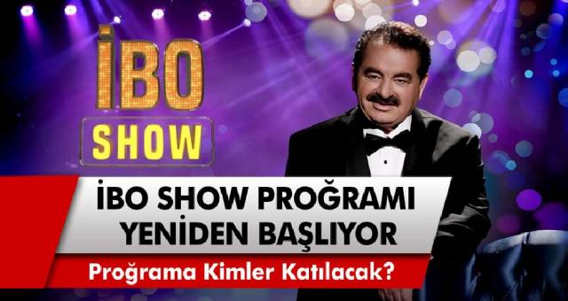 Yılların programı yeniden başlıyor! İbo Show ne zaman? İlk konukları belli oldu mu? Kimler programa katılacak?