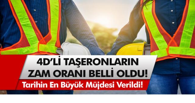 4D Taşeron İşçilerinin Zam Oranı Ne Olacak? Kadroya Geçen Taşeron İşçileri ile İlgili Güncel Veriler…