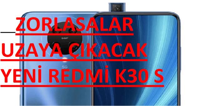 Zorlasalar Uzaya Çıkacak! 144 Hz Ekranlı Amiral Gemisi Telefonu K30S'i Redmi, Duyuruldu!