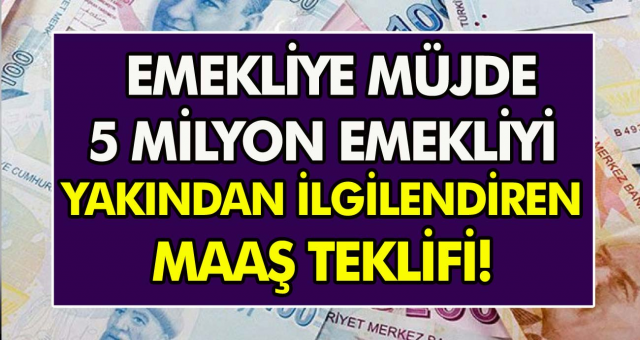 CHP'den emeklilere müjde! 5 milyon emekliyi yakından ilgilendiren maaş teklifi…