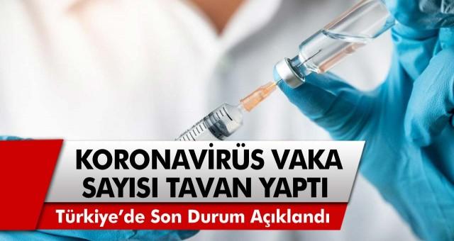 Korona vaka sayısı tavan yaptı! Türkiye'de son durum açıklandı! Ankara, İzmir, İstanbul korona vaka sayısı…