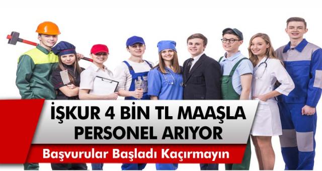 İŞKUR'dan müjde! KPSS şartı ya da ek bir mülakat olmadan 4 bin TL maaşla personel alınacak! Başvurular Başladı…