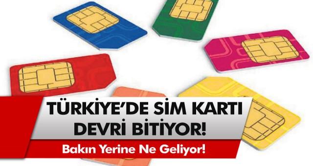 Türkiye'de SIM kartların sonu geldi! Sim kartlar resmen kullanımdan kalkıyor…