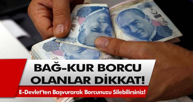 Bağ-Kur borcu olanlar dikkat! Af geldi, E-Devlet'ten başvuru yaparak Bağ-Kur borcunuzu silebilirsiniz…