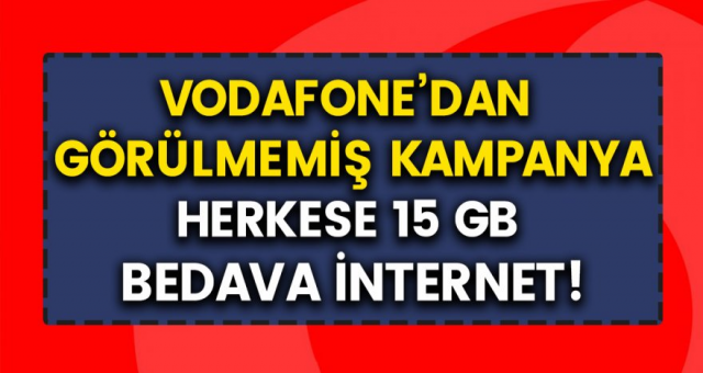 Vodafone'dan tüm müşterilerine 15 GB bedava hediye müjdesi geldi! Başvuranlar, iPhone 11 Pro alabilecek…