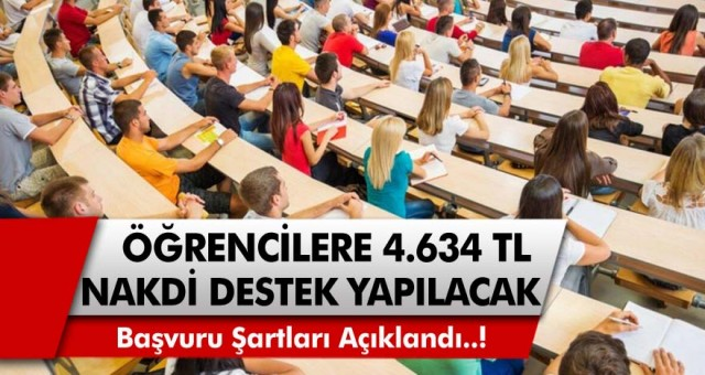 Öğrencilere 4 bin 634 TL nakdi destek verilecek! İlk okuldan üniversiteye kadar, tüm öğrenciler yararlanacak…