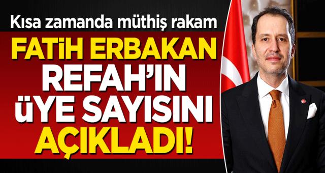 'Gölge kabine' toplandı! Kısa zamanda müthiş rakam: Fatih Erbakan Refah'ın üye sayısını açıkladı!