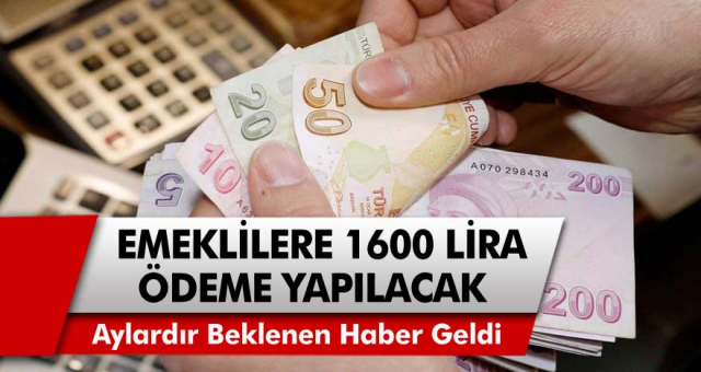 Emeklilerin aylardır beklediği haber geldi! Son zamla beraber 1600 TL ödeme yapılacak…