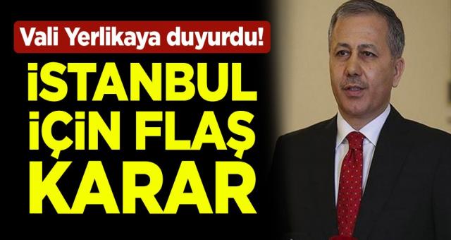 İstanbul Valisi Ali Yerlikaya, eğitime 1 gün ara verildiğini duyurdu
