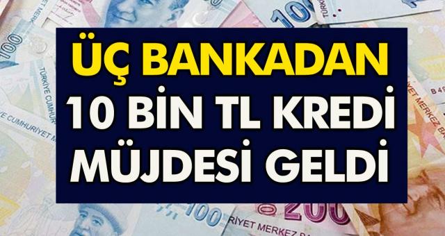 Ziraat bankası, Halkbank, Vakıfbank'tan son dakika kararı: Başvuru yapan herkese10 bin TL ihtiyaç kredisi verilecek!