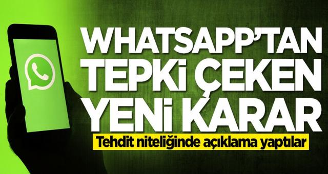WhatsApp'tan tepki çeken yeni karar