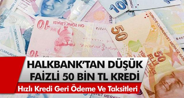 Halkbank'tan müjde! 60 ay vade ile yüzde 0,96 faiz oranlı kredi başvuruları başladı!