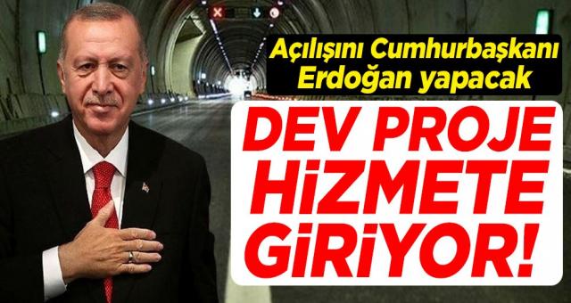 Dev proje hizmete giriyor! Açılışını Erdoğan yapacak
