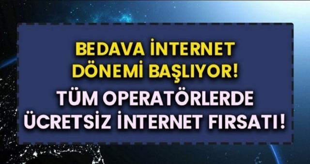 Operatörler yarışa girdi: Türk Telekom, Turkcell ve Vodafone bedava internet dağıtmaya hız kesmeden devam ediyor…