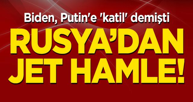 Biden, Putin'e 'katil' demişti... Rusya'dan jet hamle!
