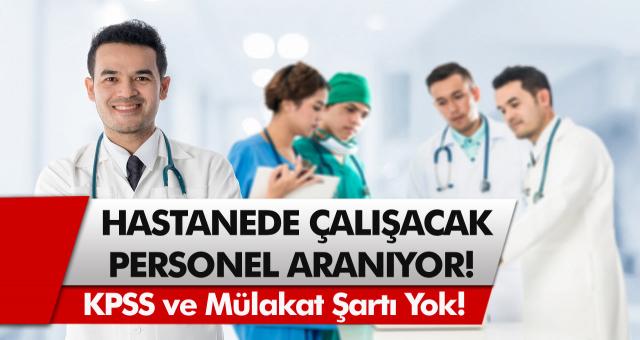 İŞKUR'dan müjde! Hastane personel ve işçi alımları başladı! Birçok kadroda alım yapılacak!
