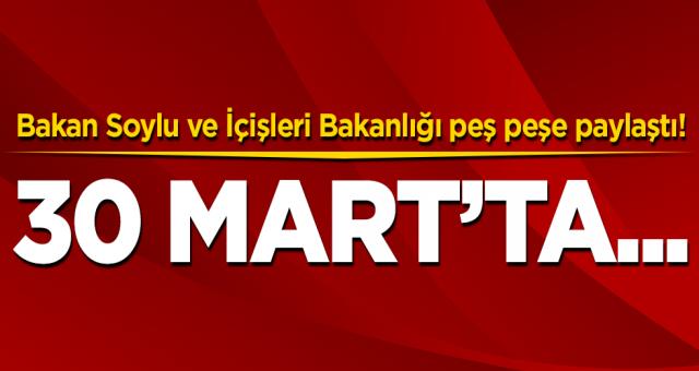 Bakanların paylaşımından sonra Türkiye'nin gözü kulağı 30 Mart tarihine çevrildi
