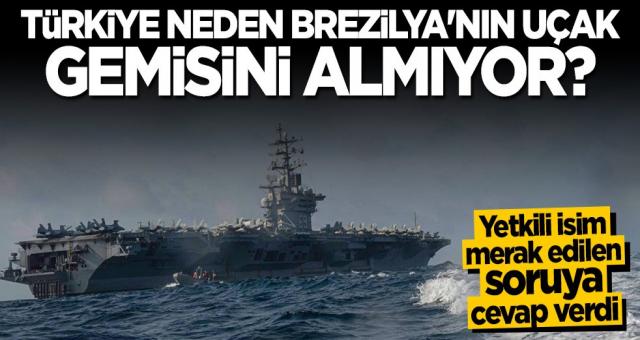 İsmail Demir açıkladı! Türkiye neden Brezilya'nın uçak gemisini almıyor?