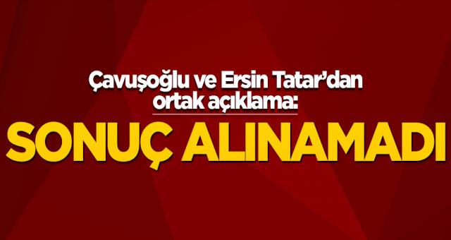 Kıbrıs müzakerelerinden sonuç çıkmadı Bakan Çavuşoğlu ve Tatar açıklama yaptı