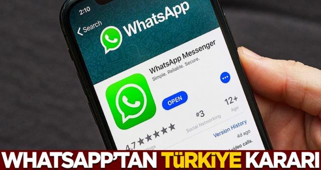 Whatsapp Gizlilik sözleşmesiyle ilgili Türkiye hakkında yeni kararıı açıkladı
