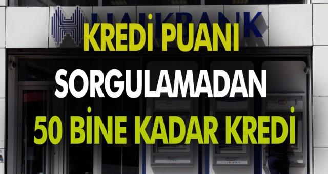 Halkbank Kredi puanı sorgulamaksızın Kredi imkanı sunuyor hemen başvurun kullanın