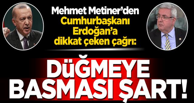 Eski Milletvekili'nden Erdoğan'a sürpriz çağrı