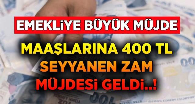 Emekli Ve Memura Arka Arkaya 400 TL Seyyanen Zam Müjdesi Geldi!