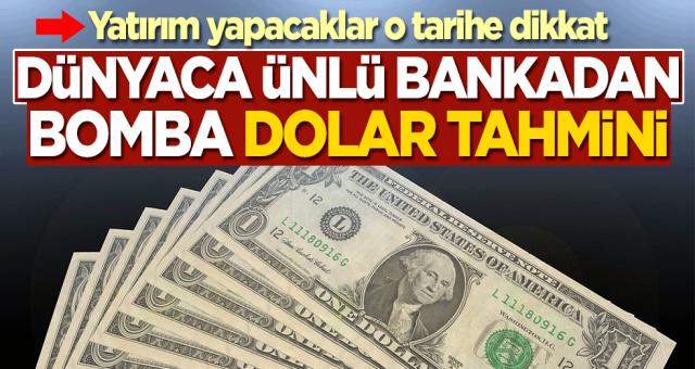 Dunyaca ünlü Banka uyardı: Dolar 7 TL'nin altına düşecek